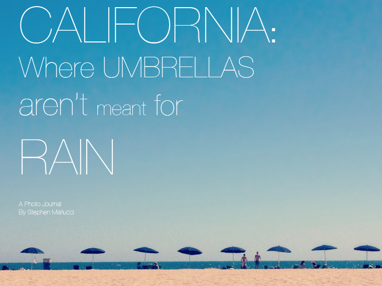 California: Where Umbrellas Aren't Meant For Rain
